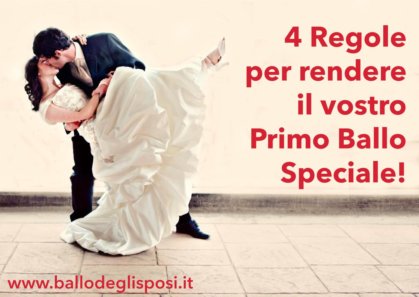 4 Regole per rendere il vostro Primo Ballo Speciale